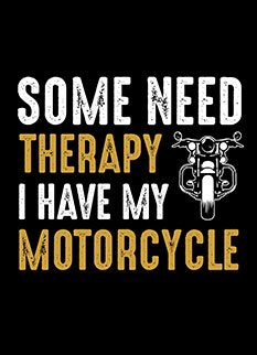 Motorcycle Therapy Quotes