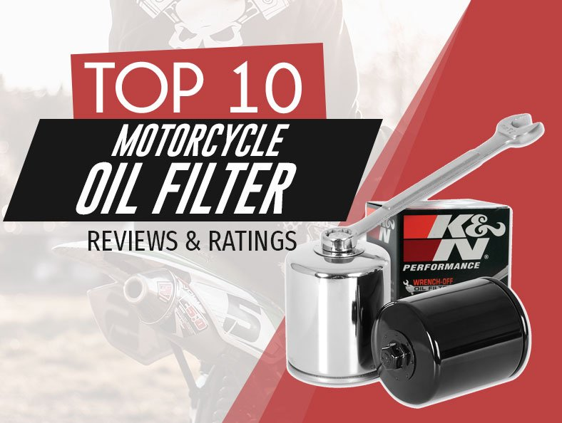 Top Rated Motorcycle Oil Filters Reviewed