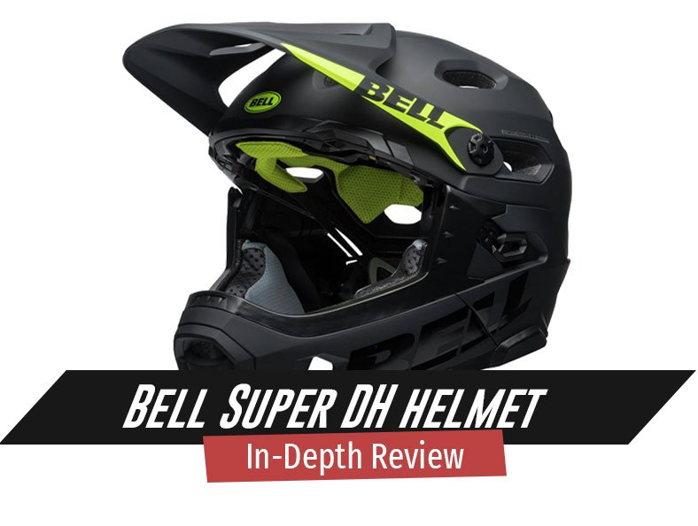 Bell Super DH Helmet In depth Review