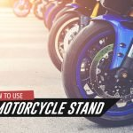Learn How To Use a Motorcycle Stand