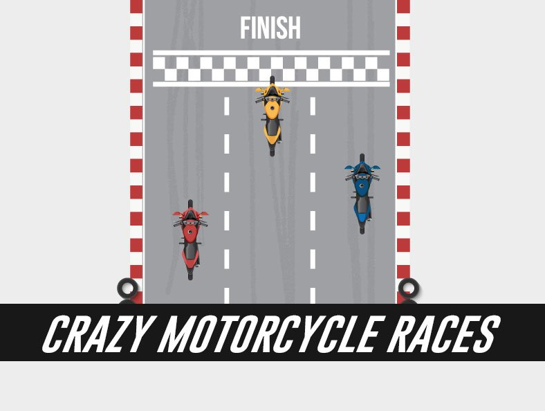 6 Crazy Motorcycle Races