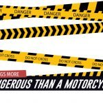 What's More Dangerous Than Motorcycle
