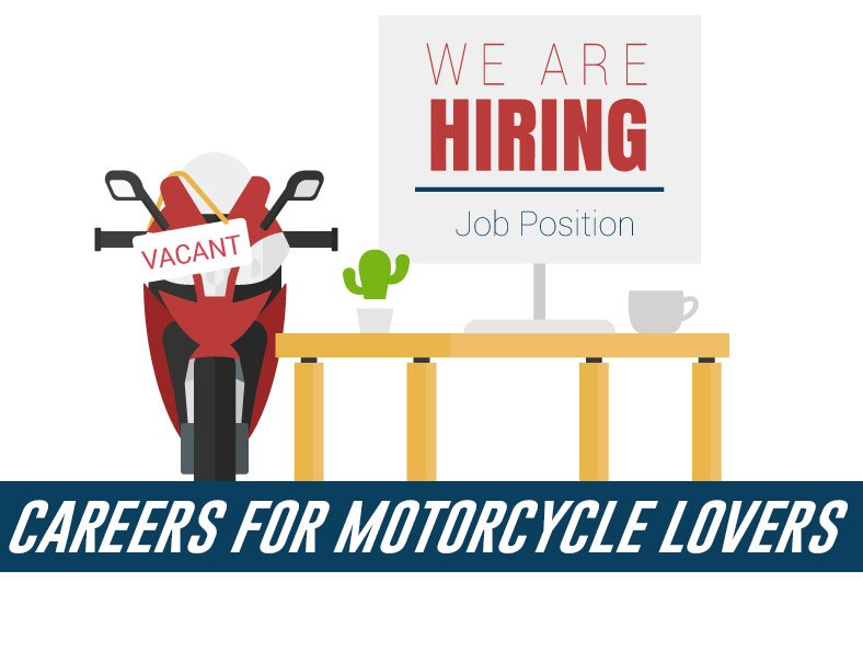 Careers for Motorcycle Lovers