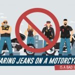 Is Wearing Jeans on Motorcycle a Bad Idea